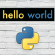 Beginner's Guide to Python - Lesson 02 - Classic Hello World
