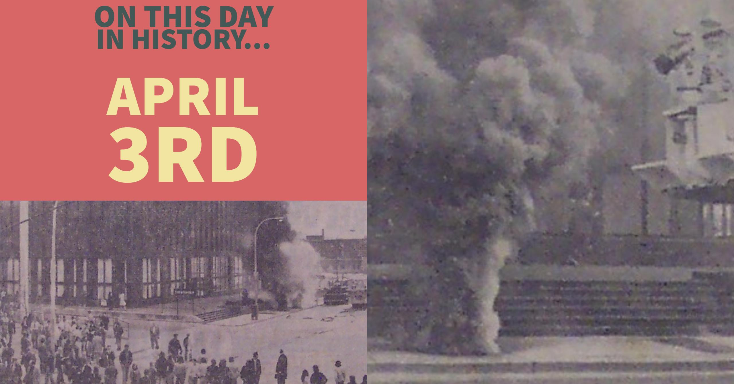 On this day in history… April 3rd