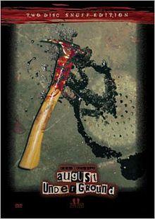 Extreme Horror - August Underground