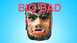 Vault Festival: Big Bad
