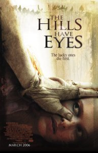 The Hills Have Eyes 2006 film poster