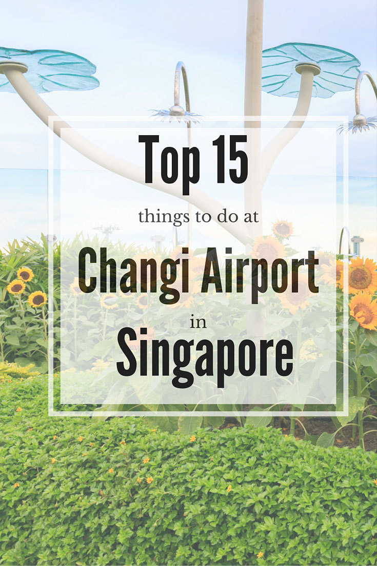 Top 15 Things to do at Changi airport in Singapore