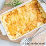 Gratin Dauphinois with Gruyere & Cheddar Cheese Topping