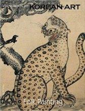 Roderick Whitfield (ed): Handbook of Korean Art – Folk Painting