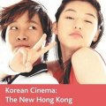 Thumbnail for post: Anthony Leong: Korean Cinema –  the new Hong Kong