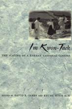 Im Kwon-taek – The making of a Korean National Cinema