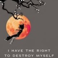 Thumbnail for post: Suicide Notes – a brief review of Kim Young-ha's I Have a Right to Destroy Myself