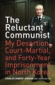 Thumbnail for post: Book review: The Reluctant Communist