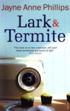 Featured image for post: Book Review: Lark and Termite. (Densely poetic and powerful, apparently)