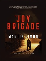 Martin Limon: The Joy Brigade