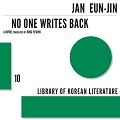 Thumbnail for post: Jang Eun-jin: No One Writes Back. Just read it. You won't regret it.