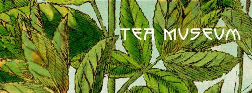 Tea Museum banner