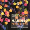 Thumbnail for post: Published this month: Ko Un's Maninbo, from Bloodaxe