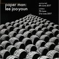 Thumbnail image for Exhibition news: Paper Man — Lee Joo-youn, at Han Collection