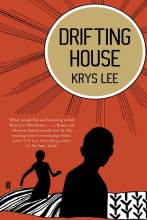 Krys Lee: Drifting House
