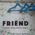 Thumbnail for post: Book review: Paek Nam Nyong – Friend