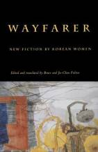 Thumbnail for post: Wayfarer: New Fiction by Korean Women