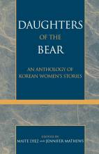 Thumbnail for post: Daughters of the Bear: An Anthology of Korean Women's Stories