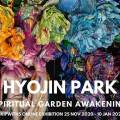 Thumbnail for post: Online exhibition: Hyojin Park – Spiritual Garden Awakening