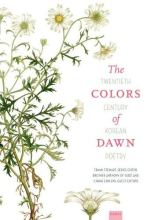 Thumbnail for post: The Colors of Dawn: Twentieth-Century Korean Poetry
