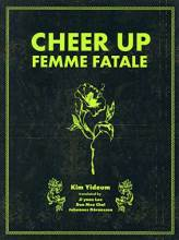 Thumbnail for post: Cheer Up, Femme Fatale