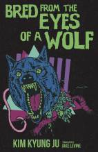 Cover artwork for book: Bred from the Eyes of a Wolf
