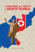 Cover artwork for book: Language and Truth in North Korea