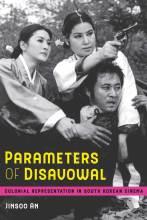 Thumbnail for post: Parameters of Disavowal: Colonial Representation in South Korean Cinema