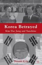 Thumbnail for post: Korea Betrayed: Kim Dae Jung and Sunshine