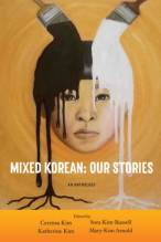 Thumbnail for post: Mixed Korean: Our Stories
