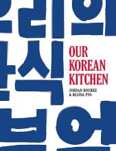 Cover artwork for book: Our Korean Kitchen
