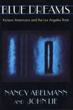 Thumbnail for post: Blue Dreams: Korean Americans and the Los Angeles Riots