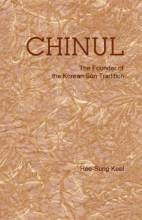 Cover artwork for book: Chinul: The Founder of the Korean Son Tradition