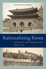 Thumbnail for post: Rationalizing Korea: The Rise of the Modern State, 1894–1945