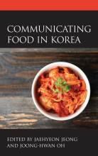 Cover artwork for book: Communicating Food in Korea