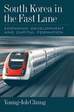 Thumbnail for post: South Korea in the Fast Lane: Economic Development and Capital Formation