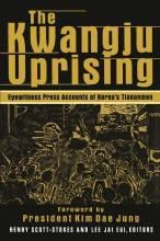 Cover artwork for book: The Kwangju Uprising: Eyewitness Press Accounts of Korea's Tiananmen