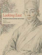 Cover artwork for book: Looking East: Rubens's Encounter with Asia