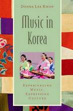 Thumbnail for post: Music in Korea: Experiencing Music, Expressing Culture