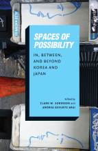 Thumbnail for post: Spaces of Possibility: In, Between, and Beyond Korea and Japan