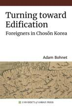 Thumbnail for post: Turning toward Edification: Foreigners in Chosŏn Korea