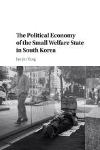 Cover artwork for book: The Political Economy of the Small Welfare State in South Korea