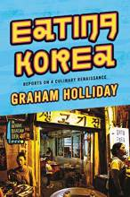 Thumbnail for post: Eating Korea: Reports on a Culinary Renaissance