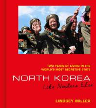 Cover artwork for book: North Korea: Like Nowhere Else – Two Years of Living in the World's Most Secretive State