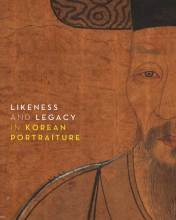 Cover artwork for book: Likeness and Legacy in Korean Portraiture