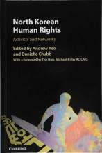 Cover artwork for book: North Korean Human Rights: Activists and Networks