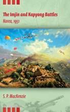 Thumbnail for post: The Imjin and Kapyong Battles, Korea, 1951