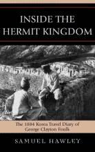 Thumbnail for post: Inside the Hermit Kingdom: The 1884 Korea Travel Journal of George Clayton Foulk