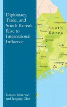 Thumbnail for post: Diplomacy, Trade, and South Korea's Rise to International Influence