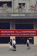 Thumbnail for post: Marching Through Suffering: Loss and Survival in North Korea